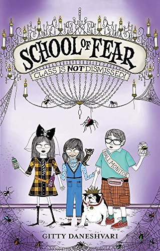 9781907411670: School of Fear: 02 Class is Not Dismissed!