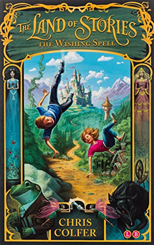 The Land of Stories: The Wishing Spell: Colfer, Chris