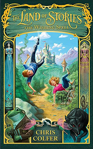 9781907411762: The Land of Stories: The Wishing Spell: Book 1