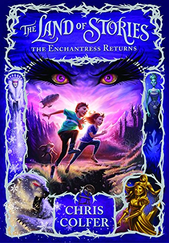 9781907411779: The Land of Stories: 02 The Enchantress Returns