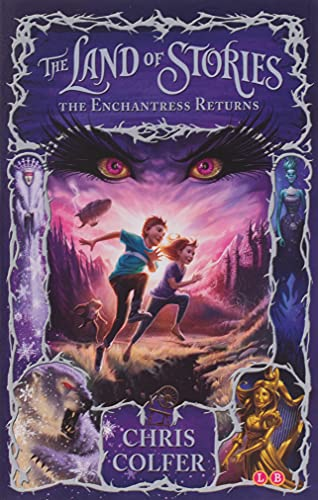 9781907411786: The Land of Stories: 02 The Enchantress Returns
