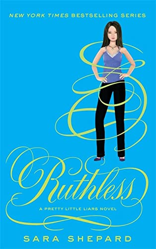 9781907411922: Ruthless: Number 10 in series (Pretty Little Liars)