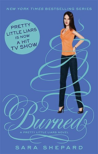 9781907411953: Burned: Number 12 in series (Pretty Little Liars)