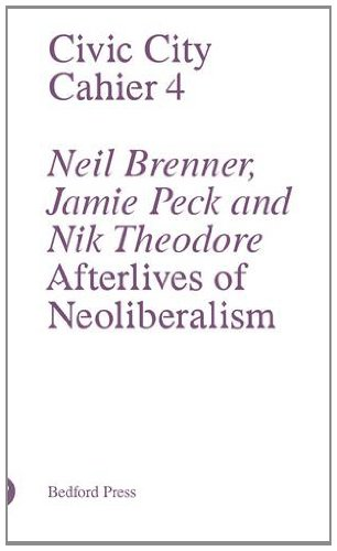 9781907414183: Afterlives of Neoliberalism (Civic City Cahier)