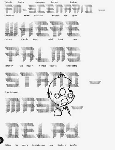 9781907414251: Fm-scenario - Where Palms Stand - Mask - Delay: 1 (Fm-scenario/the Listener's Voice)