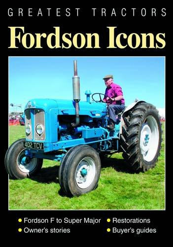9781907426032: Greatest Tractors: Fordson Icons