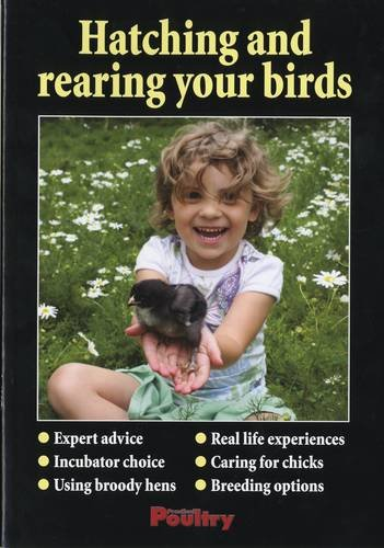 Hatching and Rearing Your Birds: Terry Beebe