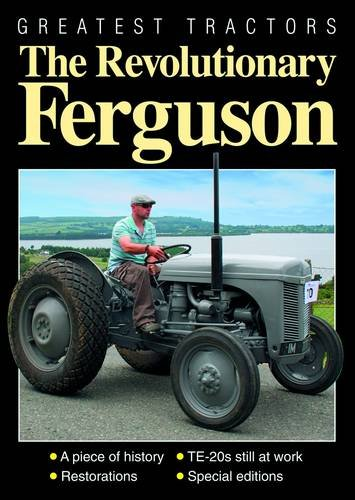 9781907426117: Greatest Tractors: The Revolutionary Ferguson