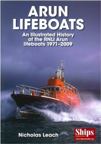 9781907426216: Arun Lifeboats: An Illustrated History of the RNLI Arun Lifeboat 1971 - 2009
