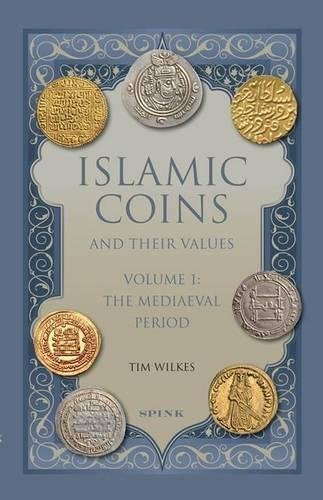 9781907427497: Islamic Coins and Their Values Volume 1: The Mediaeval Period