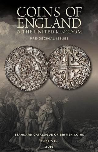 9781907427602: Coins of England & the United Kingdom: Standard Catalogue of British Coins 2016