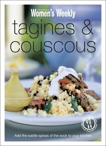 Tagines & Couscous (Australian Womens Weekly Mini) 9781907428319 Tender, aromatic and wonderfully diverse, North African food is full of subtle flavours, yet it is easy to create and delicious to eat.