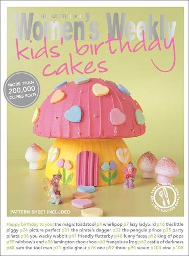 9781907428425: Kids' Birthday Cakes: Imaginative, eclectic birthday cakes for boys and girls, young and old (The Australian Women's Weekly Essentials)