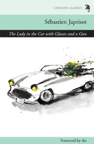 9781907429200: The Lady in the Car with Glasses and a Gun