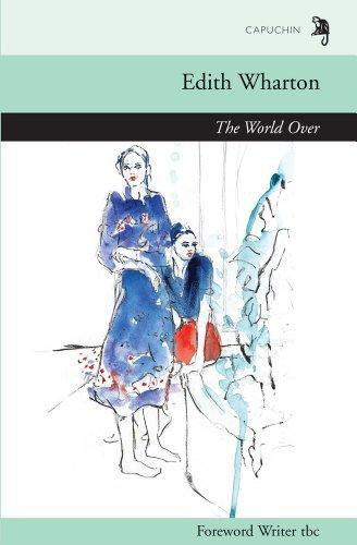 The World Over: Gardner, Anthony, Wharton, Edith
