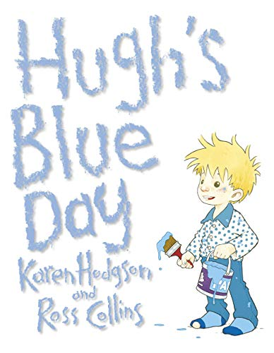 9781907432002: Hugh's Blue Day