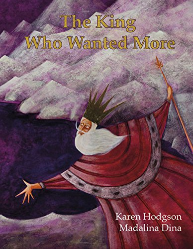 9781907432033: The King Who Wanted More