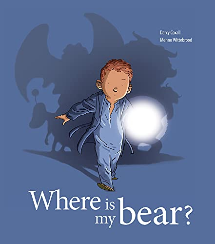 9781907432095: Where is My Bear?