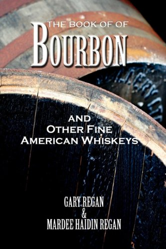 9781907434099: The Book of Bourbon and Other Fine American Whiskeys