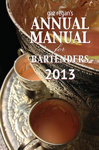 9781907434402: Gaz Regan's Annual Manual for Bartenders 2013