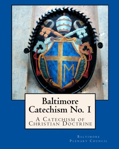 9781907436215: Baltimore Catechism No. 1: A Catechism of Christian Doctrine