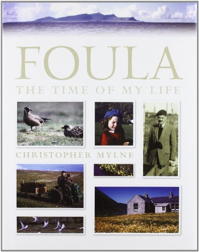 9781907443152: Foula: The Time of My Life