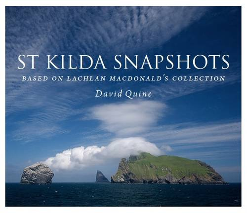 9781907443213: St Kilda Snapshots: Based on Lachlan MacDonald's Collection of Photographs