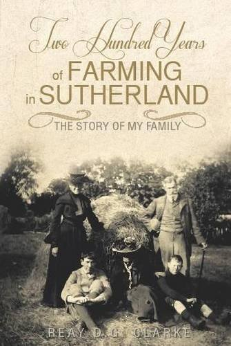 9781907443602: Two Hundred Years of Farming in Sutherland: The Story of My Family