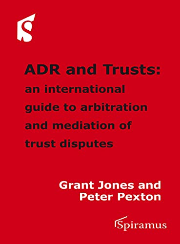 9781907444586: ADR and Trusts: An international guide to arbitration and mediation of trust disputes