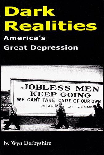 9781907444777: Dark Realities: America's Great Depression