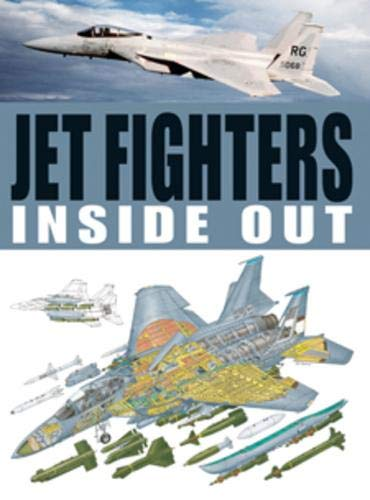 9781907446191: Jet Fighters Inside Out