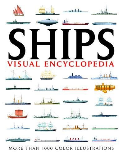 9781907446245: Visual Encyclopedia of Ships