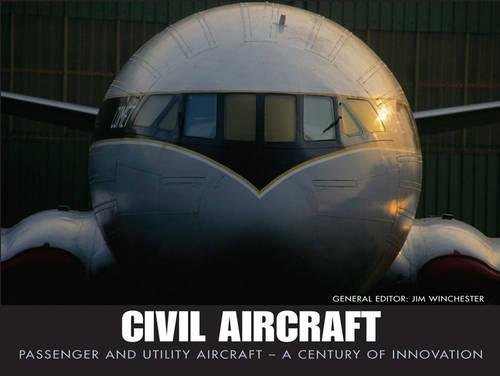 9781907446382: Civil Aircraft: Passenger and Utility Aircraft - A Century of Innovation