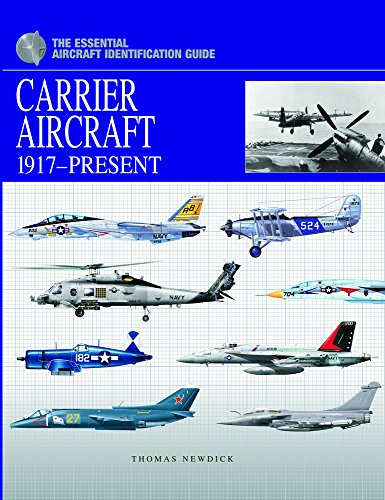 9781907446979: Carrier Aircraft 1917-Present (Essential Identification Guide)