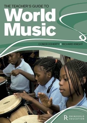 9781907447150: The Teacher's Guide to World Music