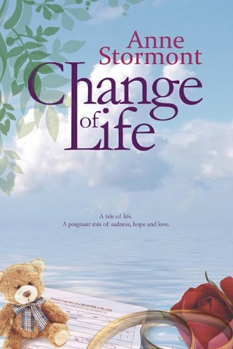 Change of Life: Stormont, Anne