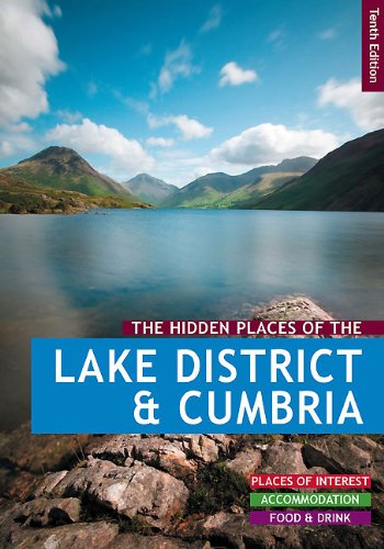 9781907462078: The Hidden Places of the Lake District and Cumbria (The Hidden Places Series)