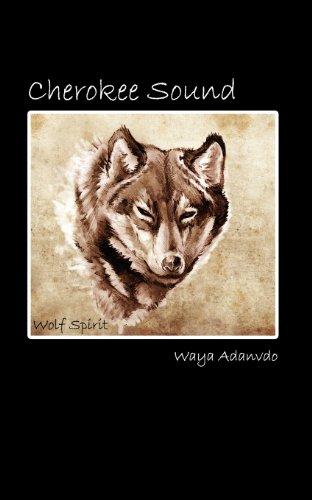 Cherokee Sound (Paperback): Waya Adanvdo