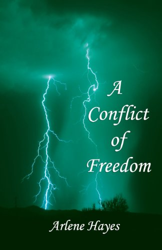 9781907463839: A Conflict of Freedom