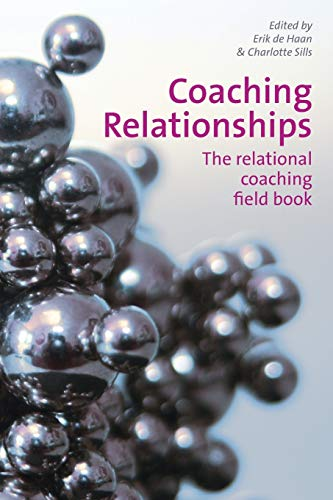 9781907471285: Coaching Relationships: The Relational Coaching Field Book