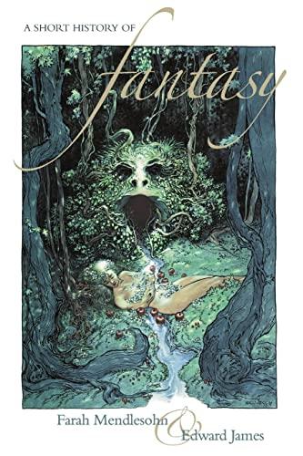 9781907471667: A Short History of Fantasy