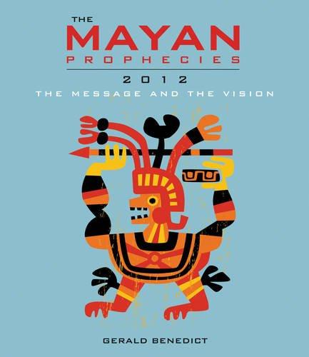 Mayan Prophecies: Benedict, Gerald