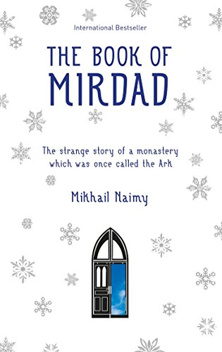 9781907486401: The Book of Mirdad: The Strange Story of a Monastery Which Was Once Called The Ark
