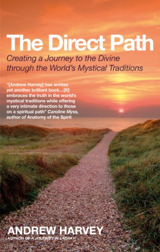 9781907486418: The Direct Path: Creating a Journey to the Divine Using the World's Mystical Traditions
