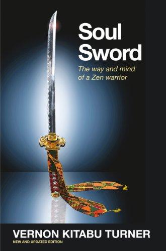 Soul Sword: The Way and Mind of a Zen Warrior (Watkins Spiritual Classics): Turner, Vernon Kitabu