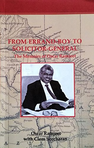 9781907493843: From Errand Boy to Solicitor General - The Memoirs of Oscar Ramjeet