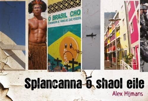 Splancanna O Shaol Eile (Irish Edition): Hijmans, Alex