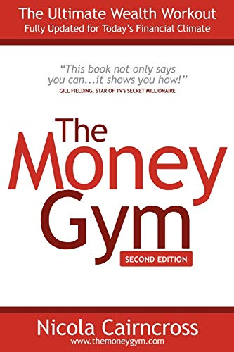 9781907498015: The Money Gym: The Ultimate Wealth Workout (2nd edition)