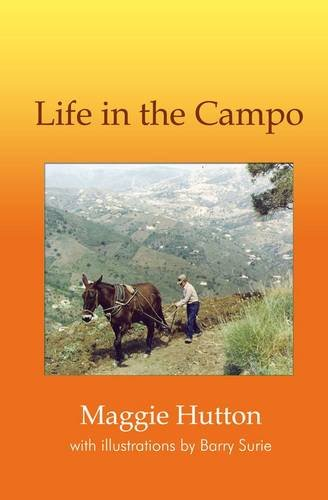 9781907499418: Life in the Campo (First)
