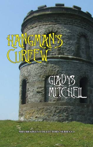 9781907507007: Hangman's Curfew (Mrs Bradley Collectors' Series)